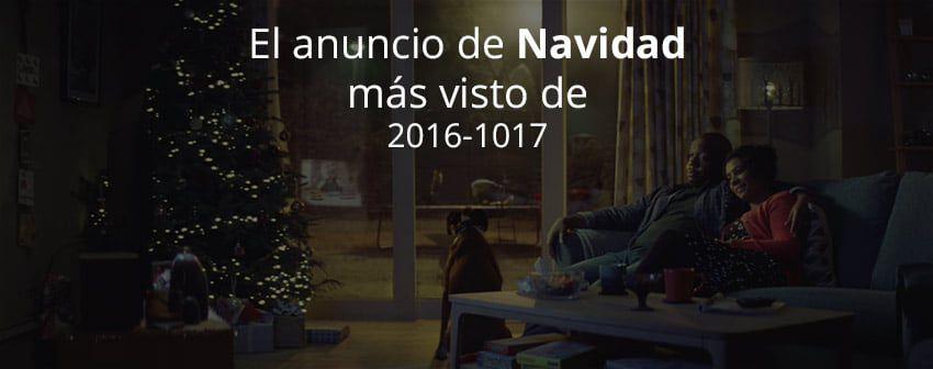 anuncio de navidad más visto en 2016-2017